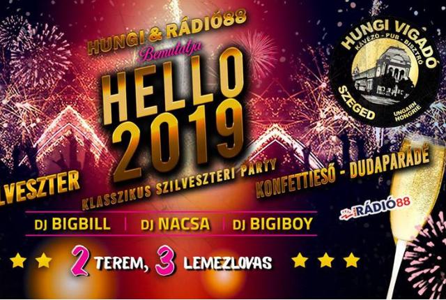 Helló 2019! - Hungi Szilveszter