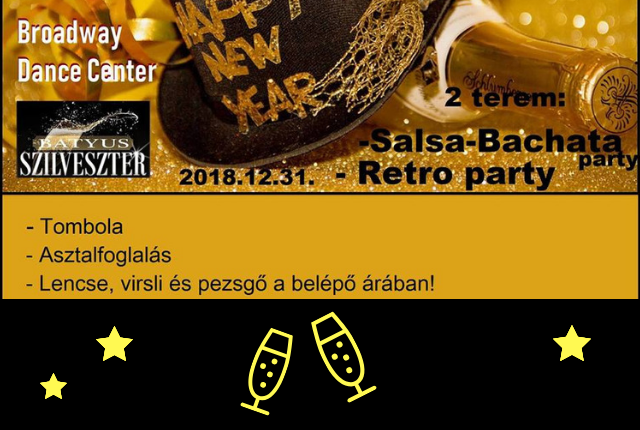 Broadway Szilveszteri Salsa - Bachata & Retro Party