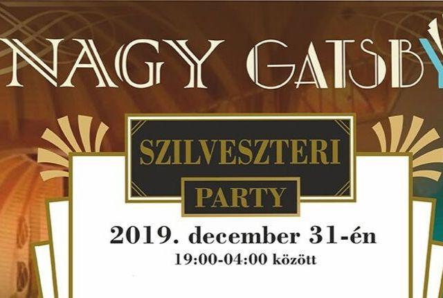 Nagy Gatsby/Great Gatsby Szilveszteri Party - Makó