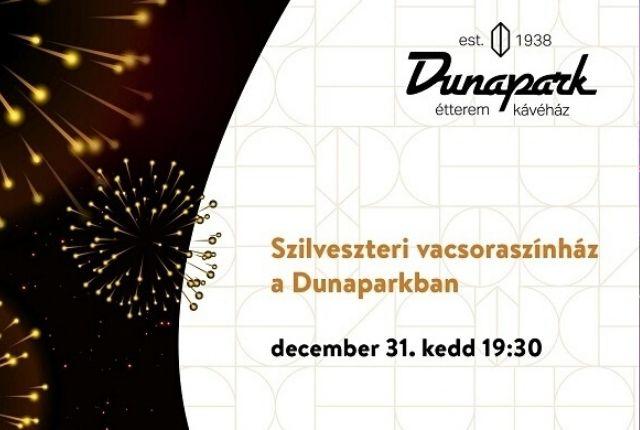 Szilveszteri vacsoraszínház és mulatság a Dunapark Étteremben